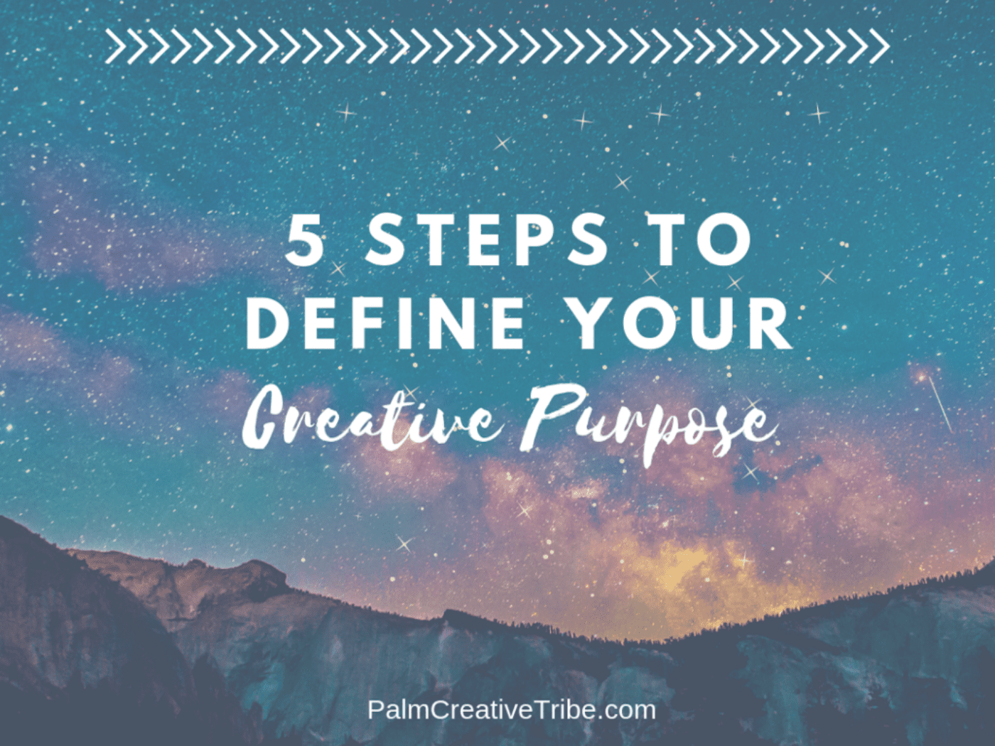 5 steps to define your creative purpose