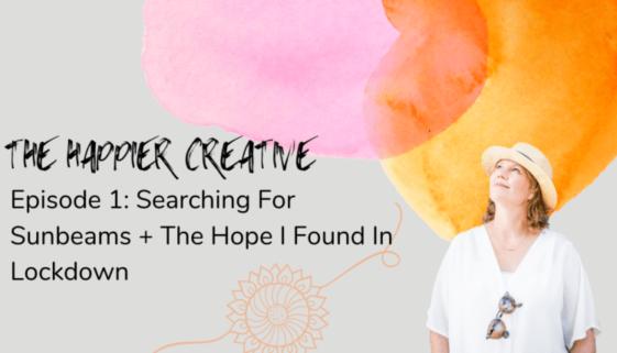 Episode 1 Sunbeams + Hope
