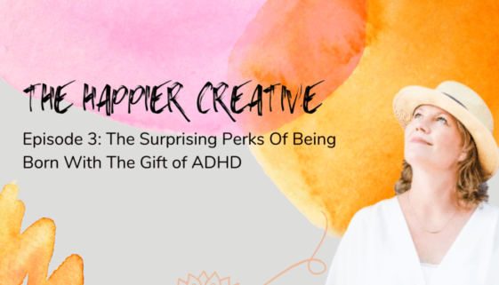 The gifts of ADHD